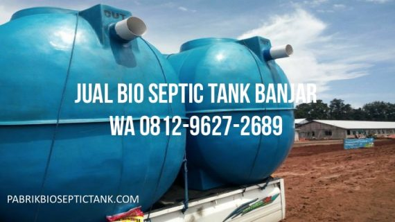 Jual Bio Septic Tank di Banjar Jawa Barat