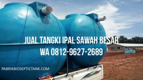 Jual Tangki IPAL di Sawah Besar Jakarta Pusat