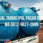 Jual Tangki IPAL di Pasar Rebo Jakarta Timur