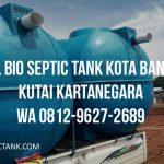 Jual Bio Septic Tank Melayani Kota Bangun Kutai Kartanegara