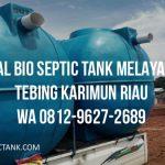 Pabrik Bio Septic Tank Melayani Tebing Karimun Riau